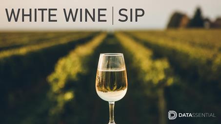 SIP: White Wine